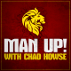 Man Up! Episode #22: Have a Plan, Don't Depend on Motivation