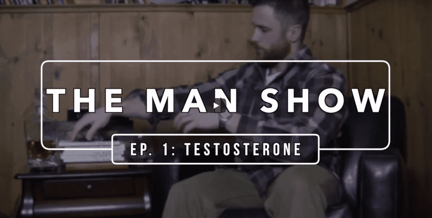 The Man Show Episode #1: How to Naturally Increase Your Testosterone Levels