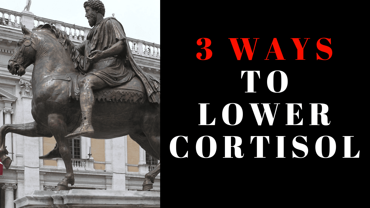 3 Ways to Lower Cortisol in Men