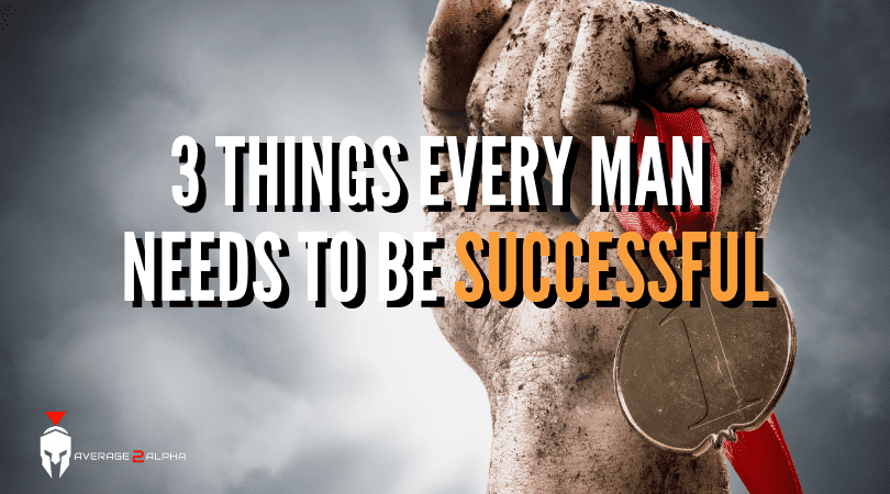 How to be Successful in Life: 3 Important Characteristics